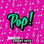 Chart Hits - Pop! 44793