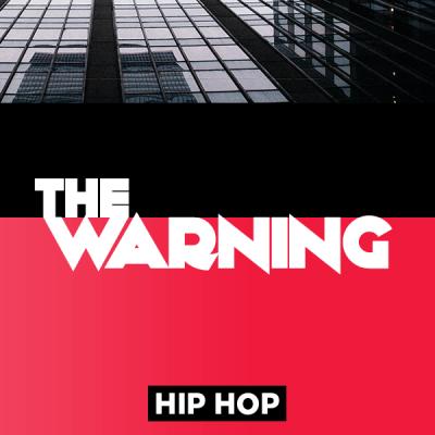 Hip Hop - The Warning