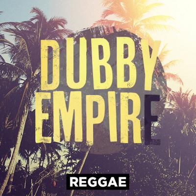Reggae - Dubby Empire