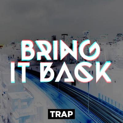 Trap - Bring it back