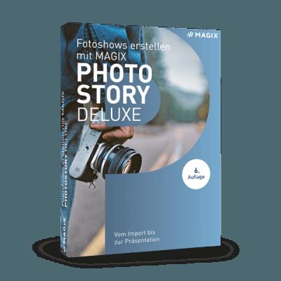 Fotoshows erstellen mit MAGIX Photostory Deluxe (Buch)