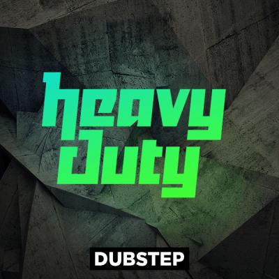 Dubstep - Heavy Duty