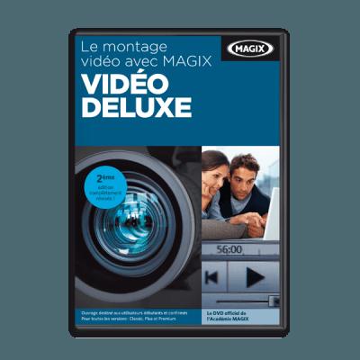 MAGIX Le montage vidéo avec Vidéo deluxe (DVD d'apprentissage)