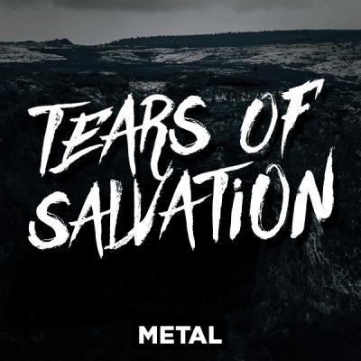 Metal - Tears of Salvation