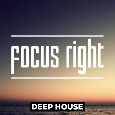 Deep House - Focus Right