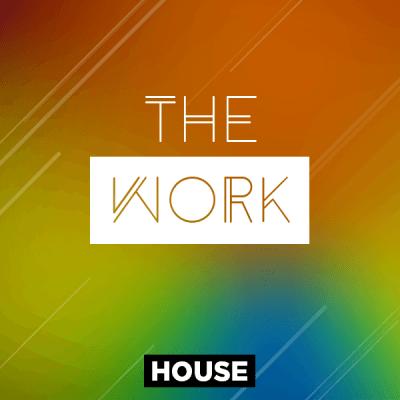 House - The Work