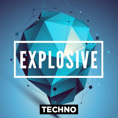 Techno - Explosive