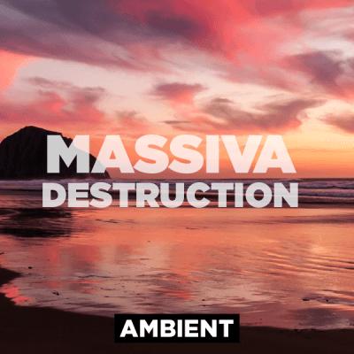 Ambient - Massiva Destruction