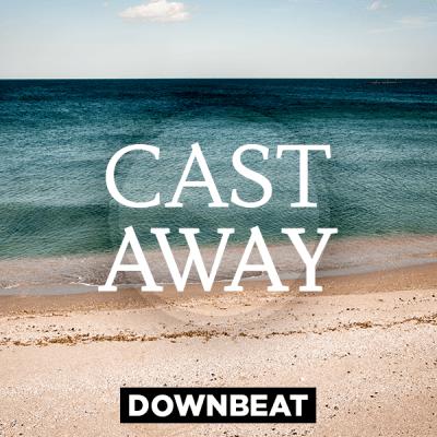 Downbeat - Cast Away