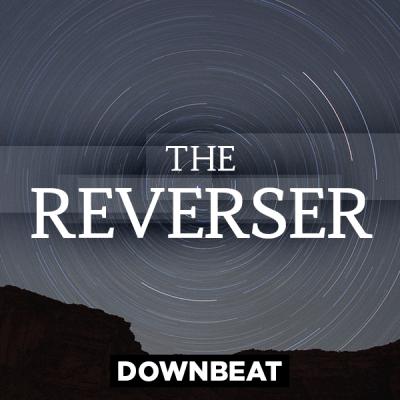 Downbeat - The Reverser