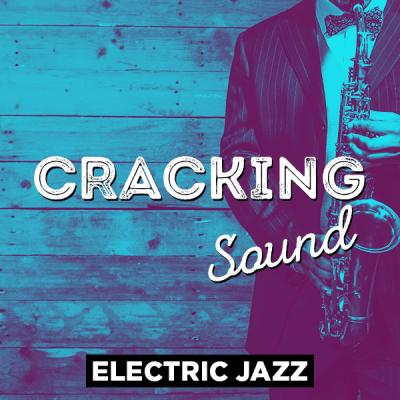 Electric Jazz - Cracking Sound