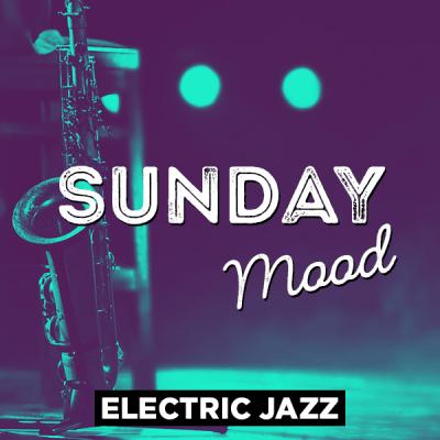 Electric Jazz - Sunday Mood