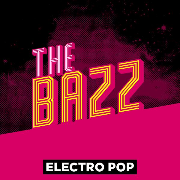 Electro Pop - The Bazz